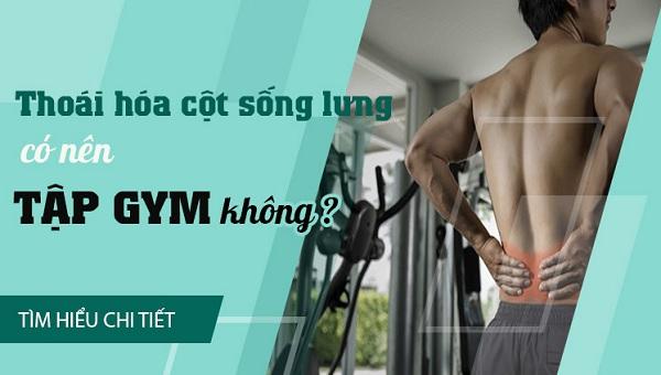 Thoái hóa cột sống có tập gym được không